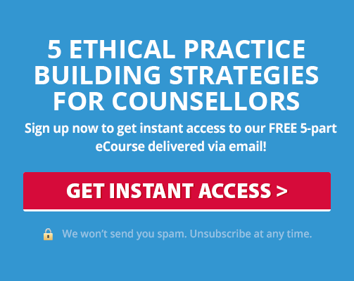 Ethical Practice Building Strategies for Counsellors